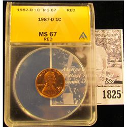 1825 . 1987 D Lincoln Cent ANACS slabbed MS67 Red