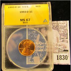 1830 . 1993 D Lincoln Cent ANACS slabbed MS67 Red