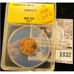 1832 . 1998 D Lincoln Cent ANACS slabbed MS68 Red