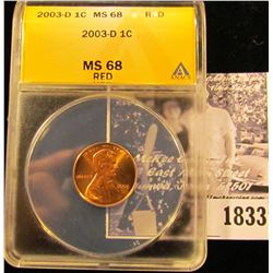 1833 . 2003 D Lincoln Cent ANACS slabbed MS68 Red