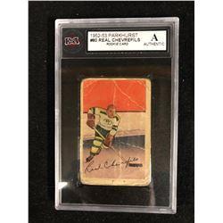 1952-53 PARKHURST #80 REAL CHEVREFILS ROOKIE CARD (A AUTHENTIC) KSA