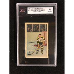 1952-53 PARKHURST #73 ZELLIO TOPPAZZINI ROOKIE CARD (4 VGE) KSA