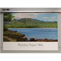 "Qty 2 ""Waialua Sugar Mill"" by Gary Reed, Paper, 25 1/4 X 18"