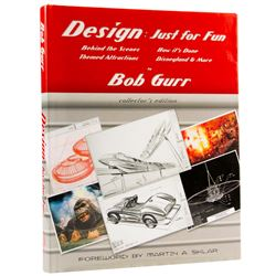"""Design Just for Fun"" Signed to Rolly by Bob Gurr."