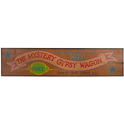 """The Mystery Gypsy Wagon"" Sign."