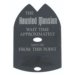 Haunted Mansion  Wait Time Sign.