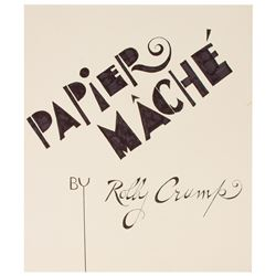 """Papier Mache by Rolly Crump"" Sign Art."