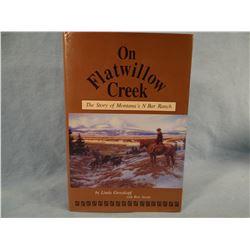 Grosskopf, Linda, On Flatwillow Creek, Story of Montana's N Bar Ranch, 1991, 1st, fine