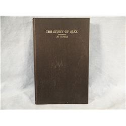 Noyes, Al, The Story of Ajax, 1966, 2nd, fine, scarce