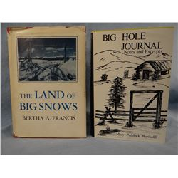 2 books: Frances, Bertha A., The Land of The Big Shows, 1955, 1st, vg, scarce; Berthold, Mary Paddoc
