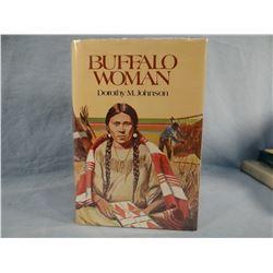 Johnson, Dorothy M. Buffalo Woman, 1977, 1st, author signed, fine, considered Johnson's best novel,