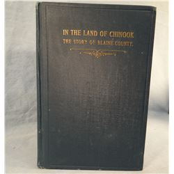 Noyes, Al, In The Land of Chinook, Story of Blaine County, 1917, 1st, scarce