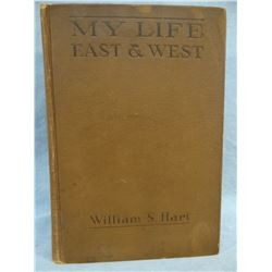 Hart, William S., MY LIFE EAST AND WEST, 1929, 1st, author signed,