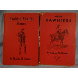 Russell, Charles, M., RAWHIDE RAWLINS STORIES, 1946, 1st revised ed., vg and Russell, Charles M. MOR