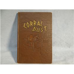 Fletcher, Robert, CORRAL DUST, 1934-1936, 1st, near fine, author signed, illus. by Shorty Shope, MT