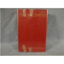 Wagner, Glendolin, Old Neutriment, 1934, 1st, author signed, vg, rare