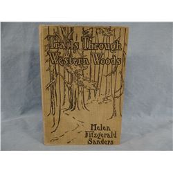 Sanders, Helen Fitzgerald, Trails Through Western Woods, History of the Flathead Indians, 1910, 1st,