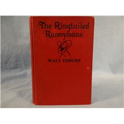 Coburn, Wallace, THE RINGTAILED RANNYHAND, 1927, 1st, vg, Coburn's first book