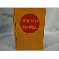 Guthrie, A. B. Jr., MURDERS AT MOON DANCE, 1943, 1st, Guthrie's first book