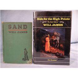 "2 books: Bramlett, Jim ""RIDE FOR THE HIGH POINTS, Story of Will James,  1987, 1st, author signed; Ja"