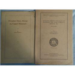 2 books: Flandrau, Grace, FRONTIER DAYS ALONG THE UPPER MISSOURI, ca 1920's, booklet, vg; Ewers, Joh
