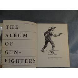 Hunter, J. Marion and Rose, Noah, THE ALBUM OF GUNFIGHTERS, 1955, 2nd scarce, lots of photos