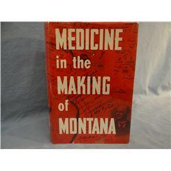 Phillips, Paul C., MEDICINE IN THE MAKING IN MONTANA, 1962, 1st, near fine