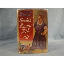 Johnson, Dorothy, BEULAH BUNNY TELLS ALL, 1942, 1st, vg