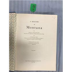 Burlingame and Toole, A HISTORY OF MONTANA, 3 vols, 1957, near fine