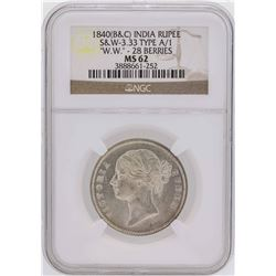 1840 (B&C) India Rupee Coin S & W 3.33 Type A/1 NGC MS62