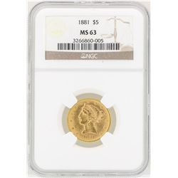 1881 NGC MS63 1878 $5 Liberty Gold Coin