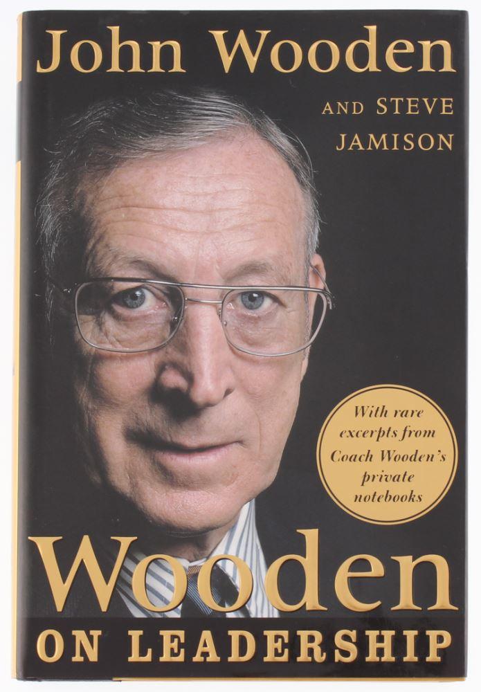 John Wooden Steve Jamison Signed Wooden On Leadership Hardcover