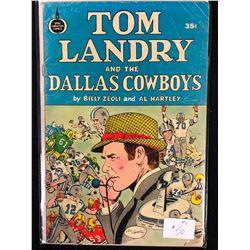 TOM LANDRY AND THE DALLAS COWBOYS (SPIRE CHRISTIAN COMICS)