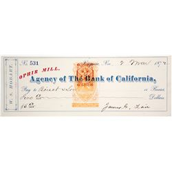 Ophir Mill Check Signed by James Fair, Virginia City, NV