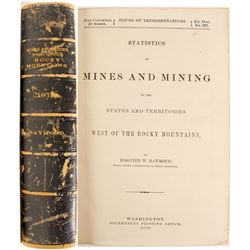 Mines and Mining West of the Rocky Mountains 1870 by Raymond