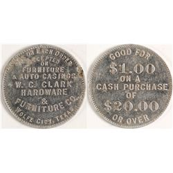 WC Clark Hardware and Furniture Token, Wolfe City, TX