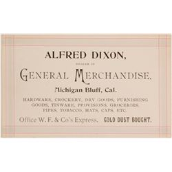 Alfred Dixon, General Merchandise, Michigan Bluff Business Card