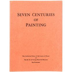 """""""Seven Centuries of Painting"""" by the M. H. De Young Museum"""