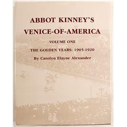 Abbot Kinney's Venice-Of-America Vol. 1 by Alexander