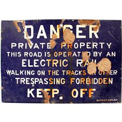 Metal Danger Sign from the Northern Electric Railroad at East Gridley