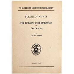 Narrow Gauge Railroads of Colorado, Bulletin No. 67A
