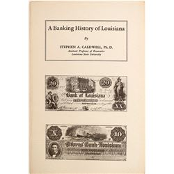 A Banking History of Louisiana by Caldwell