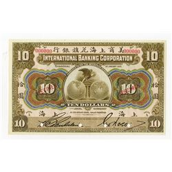 International Banking Corporation, 1905 Specimen Shanghai Issue.