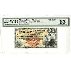 Banco Mejicano, 1878 Proof Banknote.