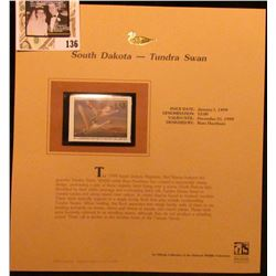 1999 South Dakota-Tundra Swan Waterfowl $3.00 Stamp. Mint Condition with literature, unsigned.