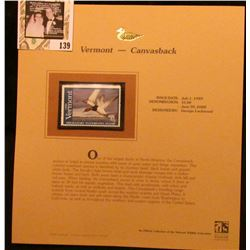 1999 Vermont-Canvasback Waterfowl $5.00 Stamp. Mint Condition with literature, unsigned.
