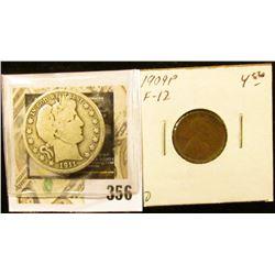 1911 P Barber Half Dollar, Good & 1909 P Lincoln Cent, Fine.