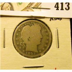 1893-O Barber Quarter, G+ full rims, value $10