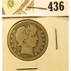 1912 Barber Quarter, VG, value $10