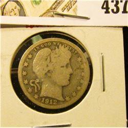 1912-S Barber Quarter, G, low mintage, tougher date, value $20